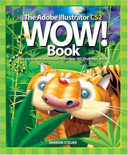 The Adobe Illustrator CS2 Wow! Book