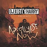 DJ Dirty Harry - Apocalypse Now Mixtape