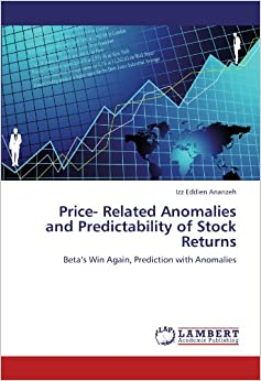 Price- Related Anomalies and Predictability of Stock Returns: Beta's Win Again, Prediction with Anomalies