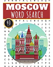 Moscow Word Search: 40 Fun Puzzles With Words Scramble for Adults, Kids and Seniors   More Than 300 Words On Moscow and Russian Cities, Famous Place and Monuments in Russia, Nature and Culture, History Terms and Heritage Vocabulary
