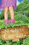 Nowhere, Carolina: A Novel (Southern Discomfort)