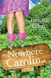 Nowhere, Carolina, Tamara Leigh, 1601421672
