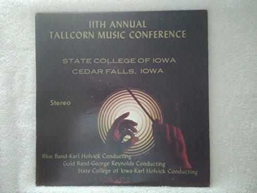 11th Annual Tallcorn Music Conference State College of Iowa, Cedar Falls, Iowa