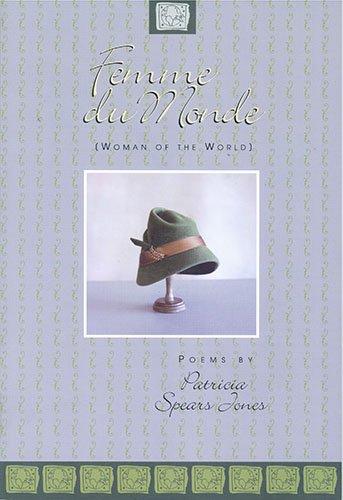 Femme du Monde: Poems