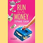 Run for the Money | Stephanie Feagan