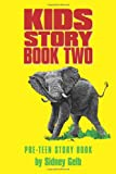 Kids Story Book Two, Sidney Gelb, 0595230687