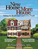 img - for New House/More House: Solving the Residential Construction Puzzle by Richard Preves (2002-04-03) book / textbook / text book