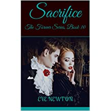 Sacrifice: The Forever Series, Book 10