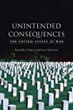 Unintended Consequences, Kenneth J. Hagan and Ian J. Bickerton, 1861894090