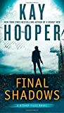 Book cover from Final Shadows (A Bishop Files Novel) by Kay Hooper