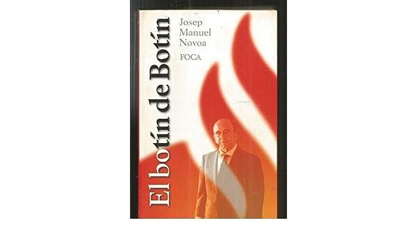 El Botin de Botin (Foca Investigacion) (Spanish Edition ...