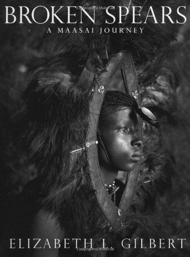 Broken Spears: A Maasai Journey