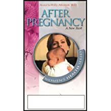 After Pregnancy: A New Start (What to Do for Your Health and the Health of Your Baby. Warning Signs of Potential Problems) VHS VIDEO