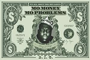 "Pyramid America - Póster (91,4 x 60,9 cm), diseño de billete con imagen de Notorious B.I.G. y texto en inglés ""Mo Money Mo Problems"""