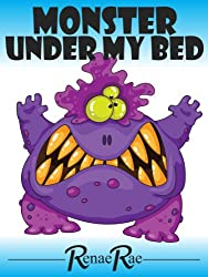 Monster Under My Bed (Children's Book Ages 3-6)
