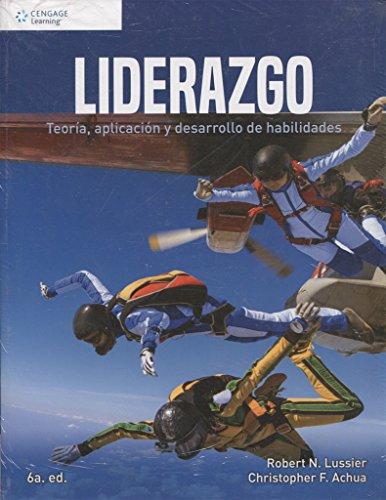 LIDERAZGO 6ED. (TEORIA, APLICACION Y DESARROLLO DE HABILIDA