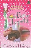 Bone Appetit, Carolyn Haines, 1602859442