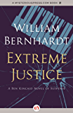 Extreme Justice (Ben Kincaid series Book 7)