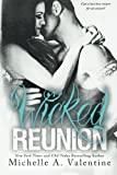 download ebook wicked reunion (wicked white series) by michelle a. valentine (2015-12-15) pdf epub