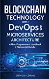 img - for Blockchain Technology with Devops and Microservices Architecture: A Non-Programmer's Handbook book / textbook / text book