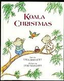 Koala Christmas, Lisa Bassett, 0525650652