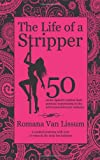The Life of a Stripper, Romana Van Lissum, 0987997602
