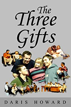 The Three Gifts by [Howard, Daris]