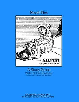 silver whelan novel ties study guide gloria whelan rh amazon com Listening for Lions Gloria Whelan Pictures of Author Gloria Whelan