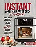 Instant Vortex Air Fryer Oven Cookbook: Enjoy All