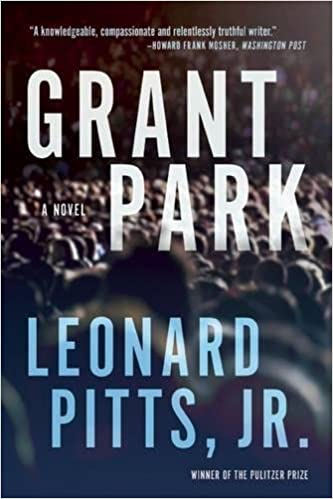 Amazon com: Grant Park (9781572842014): Leonard Pitts Jr : Books