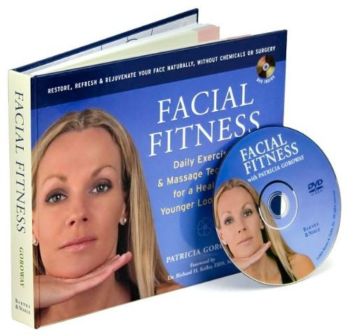 Facial Fitness: Daily Exercise & Massage Techniques for a ...