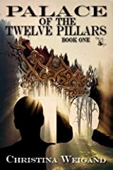 Palace of the Twelve Pillars Kindle Edition