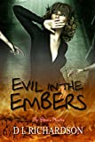 Evil in the Embers (The Shivers Novellas Book 2)