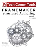 img - for FrameMaker - Structured Authoring: Updated for 2017 Release, Second Edition (Structured FrameMaker Training) book / textbook / text book