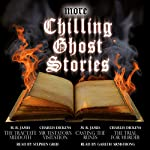More Chilling Ghost Stories | M. R. James,Charles Dickens