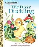 : The Fuzzy Duckling (Little Golden Book)