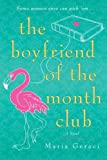 The Boyfriend of the Month Club by  Maria Geraci in stock, buy online here