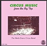 Circus Music From The Big Top - The Greatest Show On Earth