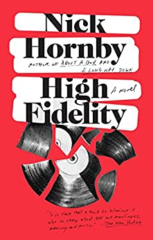 High Fidelity by [Hornby, Nick]