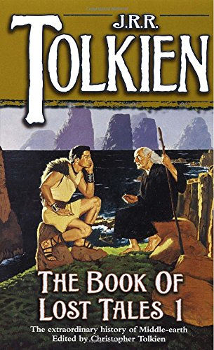 The Book of Lost Tales 1(The History of Middle-Earth, Vol. 1)