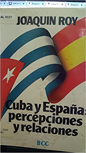 Book Cuba Y Espana: Perscepciones Y Relaciones Biblioteca Cubana Contemporanea