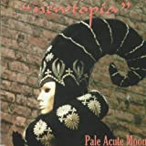 Newtopia by PALE ACUTE MOON (2013-05-03)