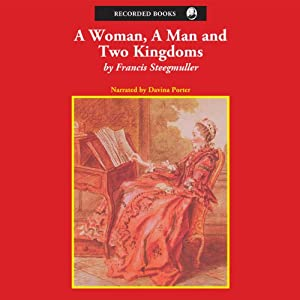 A Woman, a Man, and Two Kingdoms Audiobook