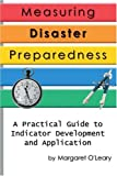 Measuring Disaster Preparedness, Margaret O'Leary, 0595317081