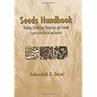 Seeds Handbook: Processing And Storage (Books in Soils, Plants & the Environment)
