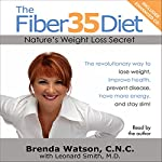 The Fiber35 Diet: Nature's Weight Loss Secret | Brenda Watson