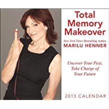 Total Memory Makeover 2013 Calendar by Marilu Henner (2012-10-30)