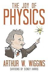 The Joy of Physics Hardcover