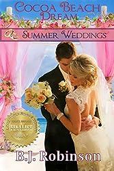 Cocoa  Beach Dream: Summer Weddings