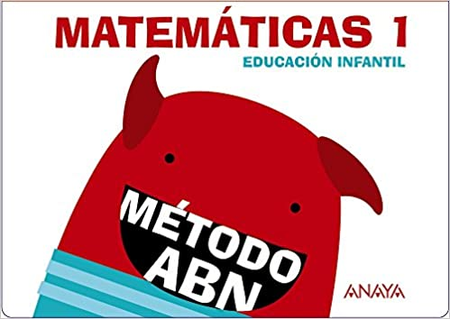 Matemáticas Abn 1 Cuadernos 1 Y 2 Método Abn Spanish Edition Martínez Montero Jaime De La Rosa Sánchez José Miguel Sánchez Cortés Concepción Bonilla Arenas Concepción 9788467832389 Books